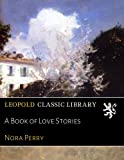 img - for A Book of Love Stories book / textbook / text book