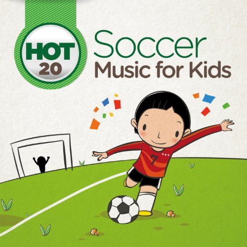 Hot 20 Soccer Music for Kids (Football Songs For Kids)