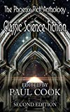 The Phoenix Pick Anthology of Classic Science Fiction: Second Edition
