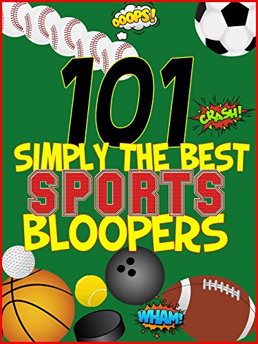Amazon Com Clip Simply The Best 101 Sports Bloopers