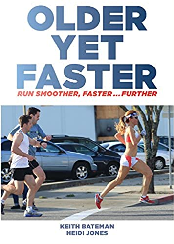 Download online Older Yet Faster: Run smoother, faster ... further PDF, azw (Kindle), ePub, doc, mobi