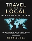 Travel Like a Local - Map of Montes Claros: The Most Essential Montes Claros (Brazil) Travel Map for Every Adventure