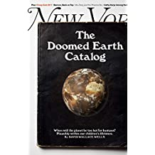 New York Magazine July 10-23, 2017 The Doomed Earth Catalog