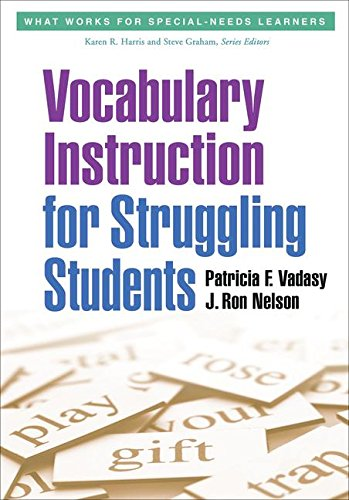 (Vocabulary Instruction for Struggling Students (What Works for Special-Needs Learners))