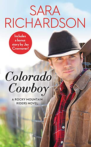 Colorado Cowboy: Includes a bonus novella (Rocky Mountain Riders Book 5)