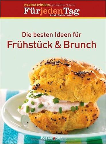 Die besten Ideen für Frühstück & Brunch: Amazon.de: essen & trinken ...