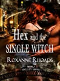 Hex and the Single Witch (Vehicle City Vampires Book 1)