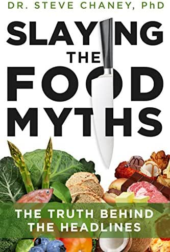 Slaying the Food Myths: The Truth Behind the Headlines