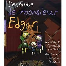 Enfance de Monsieur Edgar (L')