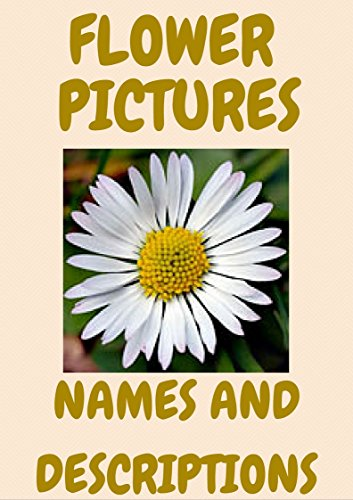 Flower Types Pictures And Descriptions Kindle Edition By Willow
