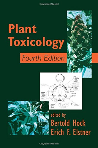Plant Toxicology, Fourth Edition (Books in Soils, Plants, and the Environment)