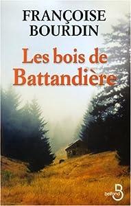 """Afficher """"Les bois de Battandière"""""""