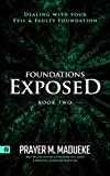 Foundations Exposed (Book 2): Dealing with your