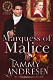 Marquess of Malice: Regency Romance (Lords of Scandal)