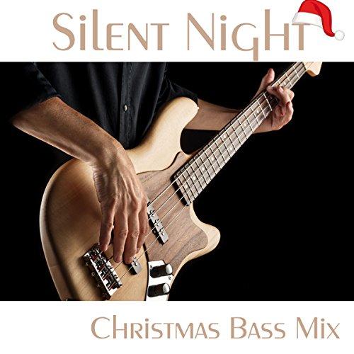 Silent Night - Christmas Bass Version