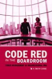 Code Red in the Boardroom, W. Timothy Coombs, 0275989127