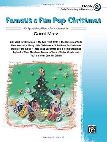 Famous & Fun Pop Christmas, Bk 2: 10 Appealing Piano Arrangements