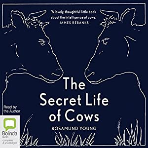The Secret Life of Cows Audiobook