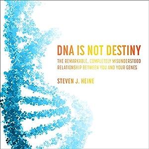 DNA Is Not Destiny Audiobook