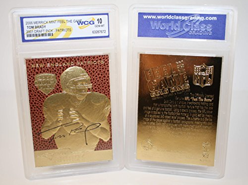 Gold Rookie Card (TOM BRADY 2000 Draft Pick FEEL THE GAME Gold Card Rookie - Graded GEM MINT)