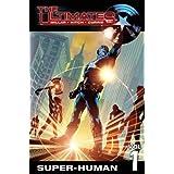 The Ultimates Vol. 1: Super-Human by Mark Millar (2006-04-12)