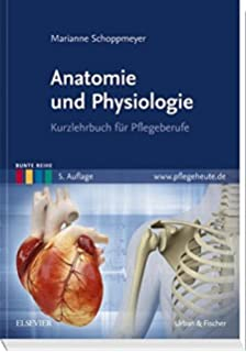 Anatomie und Physiologie: Amazon.de: Axel R. Pries, Gerard J ...
