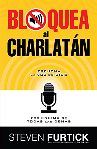 Bloquea al charlatan // Crash the Chatterbox (Spanish Edition) [Furtick - Steven] (Tapa Blanda)