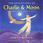 The Adventures of Charlie & Moon | Martin Meader