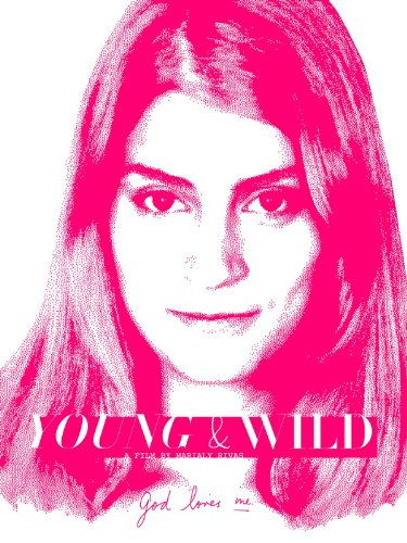 Young and Wild (2012) (Movie)