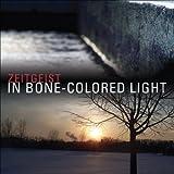 Zeitgeist In Bone-colored Light Symphonic Music