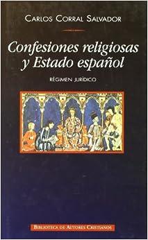Confesiones Religiosas y Estado Espanol/ Religious confessions and Spanish State (Spanish Edition)