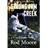 Strong Arm Creek: Hard-Boiled Detective Thriller Novella (Agent Gallahan Series Book 1)