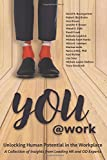 img - for You@Work: Unlocking Human Potential in the Workplace (The @Work Series) (Volume 3) book / textbook / text book