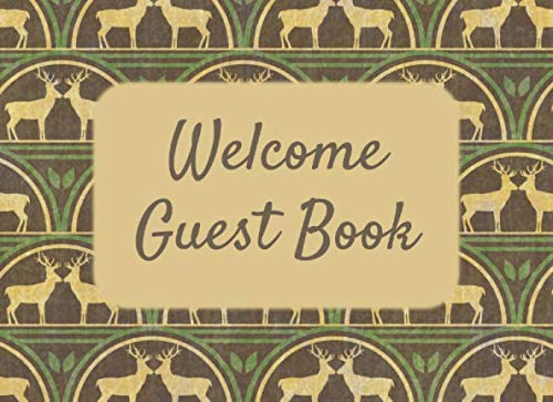 Welcome Guest Book: Sign In Log Book for Vacation Rental, Bed & Breakfast, Airbnb, VRBO, Home Away - Deer