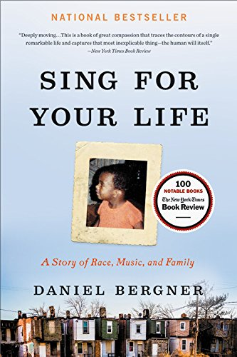 Books : Sing for Your Life: A Story of Race, Music, and Family
