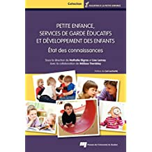 Petite enfance, services de garde éducatifs et développement des enfants: État des connaissances