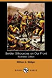 Soldier Silhouettes on Our Front, William Le Roy Stidger, 1409937313