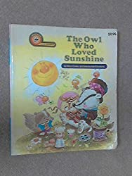 The owl who loved sunshine (A kid's paperback)