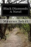 img - for Black Diamonds A Novel book / textbook / text book