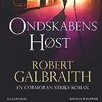 Ondskabens høst (Cormoran Strike 3) | Robert Galbraith