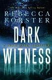 Dark Witness: A Josie Bates Thriller