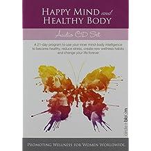 Happy Mind & Healthy Body Meditations