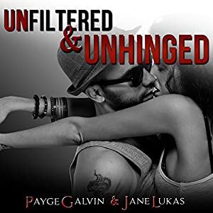 Unfiltered & Unhinged Audiobook