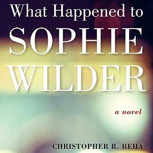 What Happened to Sophie Wilder Audiobook
