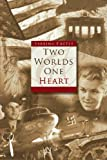 Two Worlds, One Heart, Sabrina Engels, 1933290307