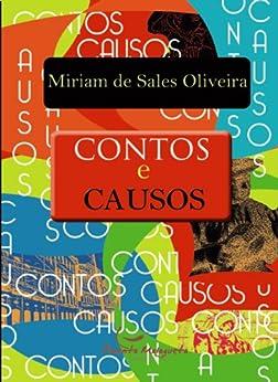 Contos e Causos por [Oliveira, Miriam de Sales]