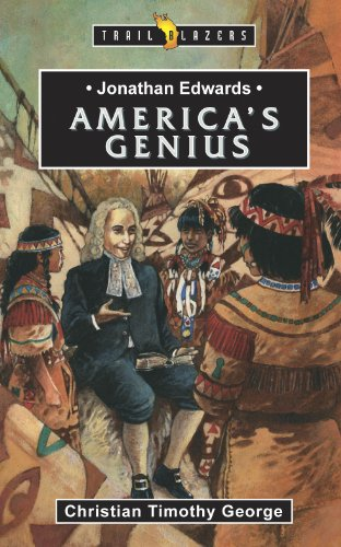 Jonathan Edwards: America's Genius (Trailblazers) by [George, Christian]