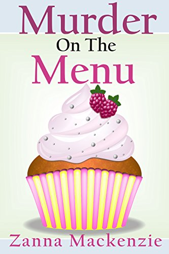 Murder on the menu a humorous romantic cozy mystery a recipe for murder on the menu a humorous romantic cozy mystery a recipe for disaster cozy forumfinder Image collections