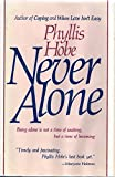Never Alone, Phyllis Hobe, 0025559109