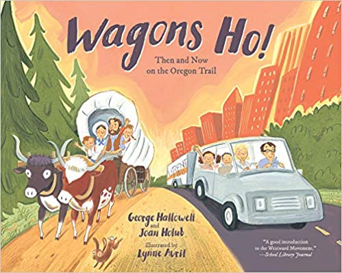 Descargar Epub Wagons Ho!: Then And Now On The Oregon Trail